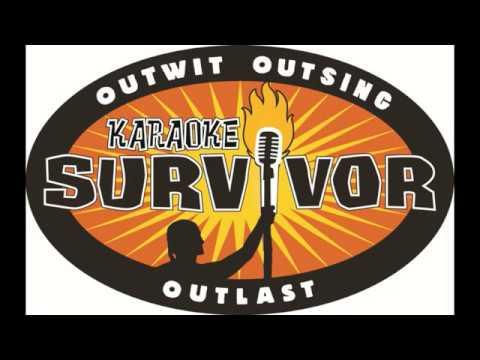 KARAOKE SURVIVOR   FINALS Round #1   DEMY