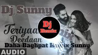 Remix  Teriyaan Deedaan Remix Song Punjab DJ Sunny