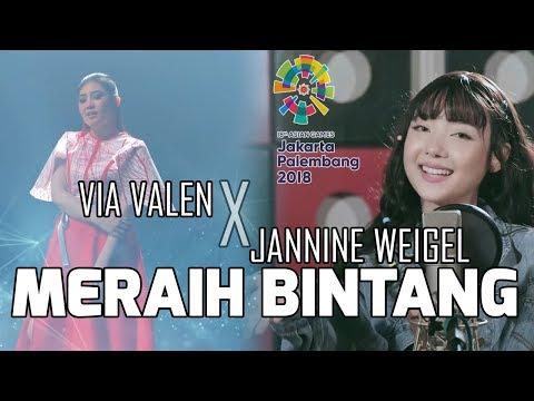 MASHUP - Meraih Bintang - Via Valen x Jannine Weigel - 18th Asian Games Theme Song