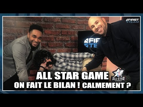 ALL STAR GAME, ON FAIT LE BILAN ! CALMEMENT ? First Day Show #39