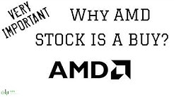 Why AMD Stock Is A Buy?