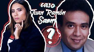 TODO sobre el MISTERIOSO caso de JUAN RAMÓN SAENZ - Paulettee