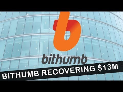 Bithumb Exchange Recovering Funds - $17,000,000 HACK