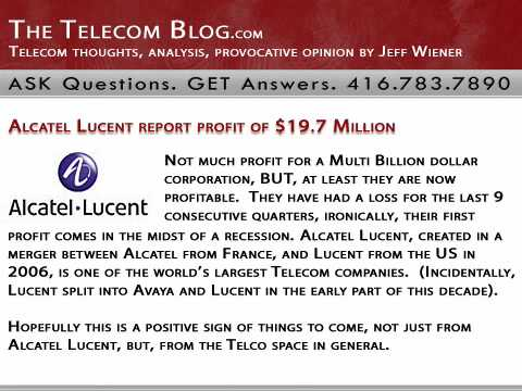 TheTelecomBlog.com | Alcatel Lucent report profit of $19.7 Million  (VoIP, Digitcom.ca, Toronto, Canada)