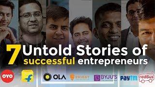 Untold Inspirational Stories of successful entrepreneurs | India