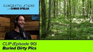 CLIP: Buried Dirty Pics - Congratulations with Chris D'Elia