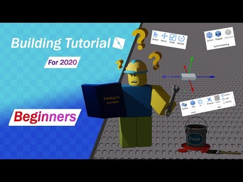 Roblox Creator Tutorial 2020 Roblox Studio Tutorial 2020 Building Tips Youtube