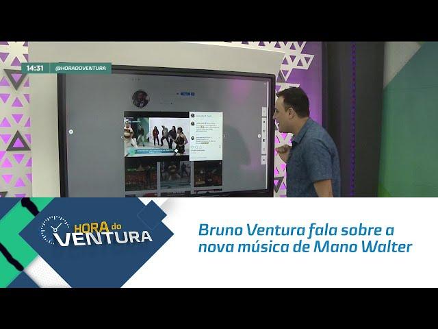 Bruno Ventura fala sobre a nova música de Mano Walter - Bloco 02