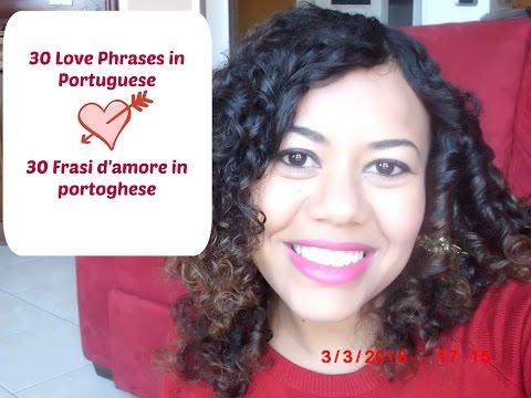 30 Love Phrases In Brazilian Portuguese / 30 Frasi D'Amore In Portoghese (Valentine's Day)
