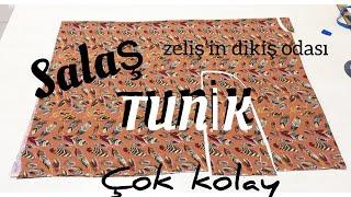 SALAŞ TUNİK kesimi ve dikimi 👗🌺👗 zelis'in dikiş odası #kolaytunik #tunik #salastunik