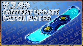 V.7.40 Content Update PATCH NOTES - DRIFTBOARD! - FORTNITE Save The World | PvE