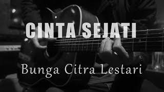 Cinta Sejati - Bunga Citra Lestari ( Acoustic Karaoke)