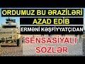Ordumuz bu əraziləri AZAD EDİB - Erməni kəşfiyyatçıdan SENSASİYALI SÖZLƏR