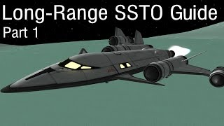 Interplanetary SSTO Guide Part 1 - KSP 1.05