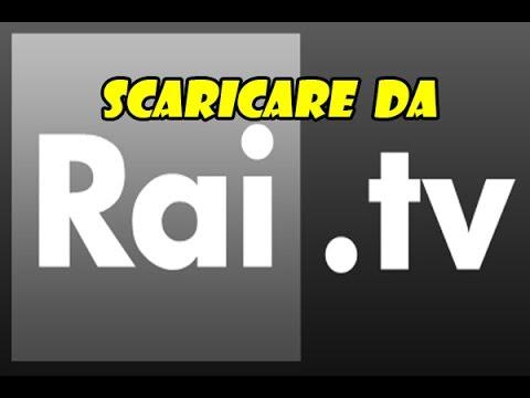 Scaricare da Rai.tv