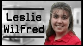 The Disturbing Case of Leslie Wilfred