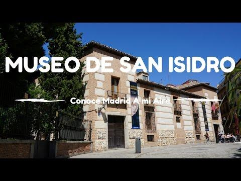 MUSEO DE SAN ISIDRO - Conoce Madrid A mi Aire