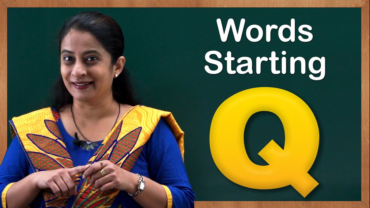 Kids Words Starting With Q