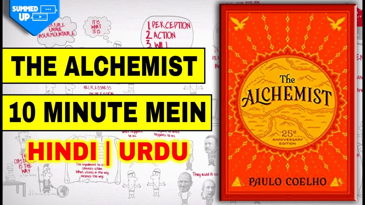 the alchemist hindi book summary follow your dreams today  the alchemist hindi book summary follow your dreams today summed up
