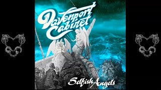 Download Davenport Cabinet - Selfish Angels (AUDIO ONLY) MP3 song and Music Video