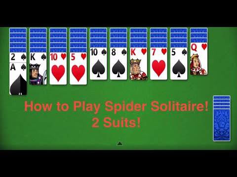 How To Play Spider Solitaire  2 Suits!
