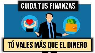 Tu salud, tiempo y familia valen más que el dinero | Cuida tus finanzas #4