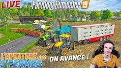 🔴 ON FINI DE VENDRE NOS ANIMAUX ! L'AVENTURE DES 3 FERMES ! Farming Simulator 19 !