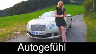 Bentley Continental GTC W12 test drive review Bentley Convertible - Autogefühl