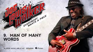 Joe Louis Walker - Man Of Many Words (Everybody Wants A Piece)