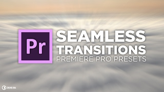 Seamless Transitions Preset tutorial for Adobe Premiere Pro CC by Chung Dha