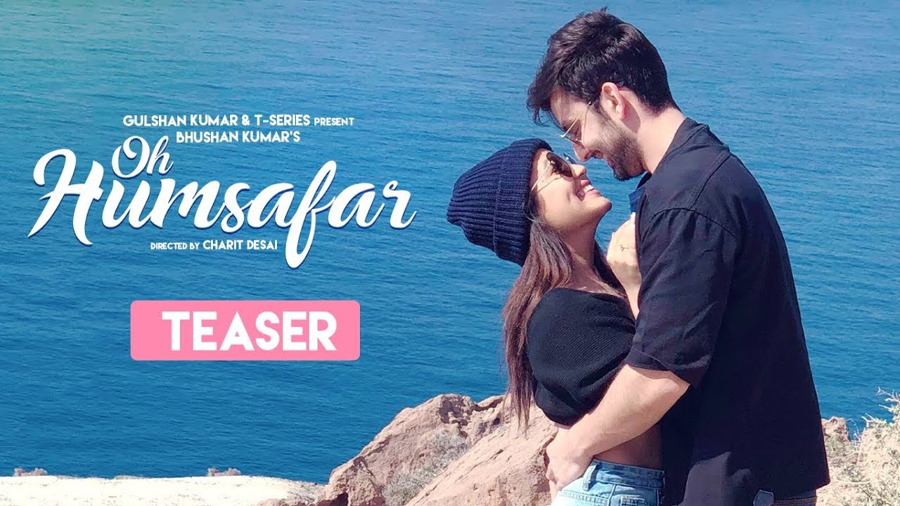 Song Teaser Oh Humsafar Neha Kakkar Himansh Kohli Tony Kakkar Full Song Releasing Tomorrow Youtube
