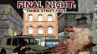 Final Night: Zombie Street Fight
