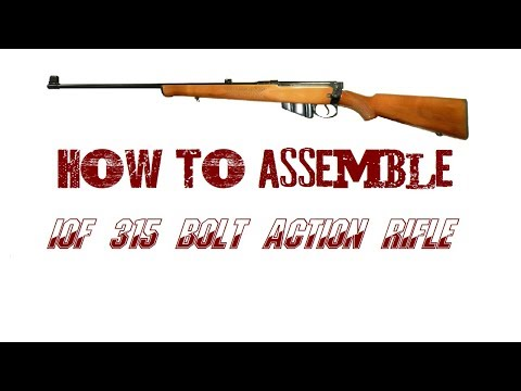 How To Assemble IOF 315 Caliber Bolt Action Rifle