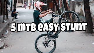 5 mtb easy stunt    cycle stunt    fuadhassan