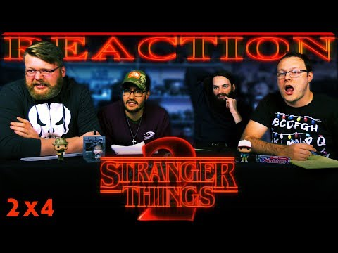 Stranger Things 2x4 REACTION!!