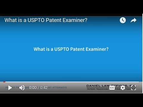 What is a USPTO Patent Examiner?