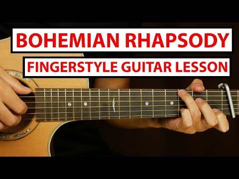 Queen – Bohemian Rhapsody   Fingerstyle Guitar Lesson (Tutorial) How to Play Fingerstyle