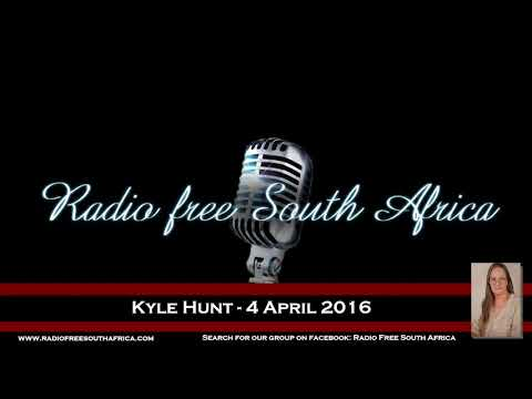 Radio Free South Africa - Kyle Hunt - 4 April 2016
