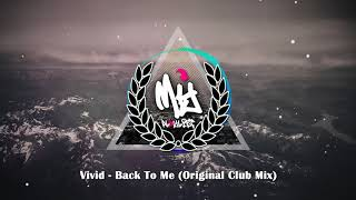 Vivid - Back To Me (Original Club Mix)