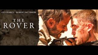 The Rover 2014 Trailer Song (Sol Seppy - Enter One)