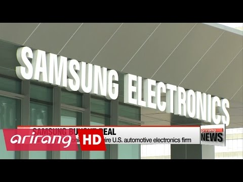 Samsung Electronics acquires U.S. automotive electronics firm Harman