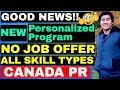 NEW PERSONALIZED IMMIGRATION PROGRAM 2019 - QUEBEC SKILLED WORKER PROGRAM QSWP