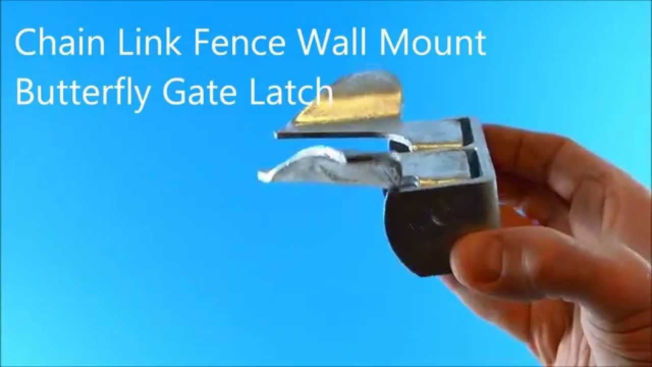 Chain Link Fence Wall Mount Butterfly Gate Latch Youtube