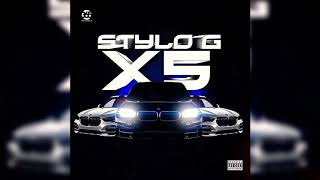 Stylo G - X5 (Official Audio) May 2019