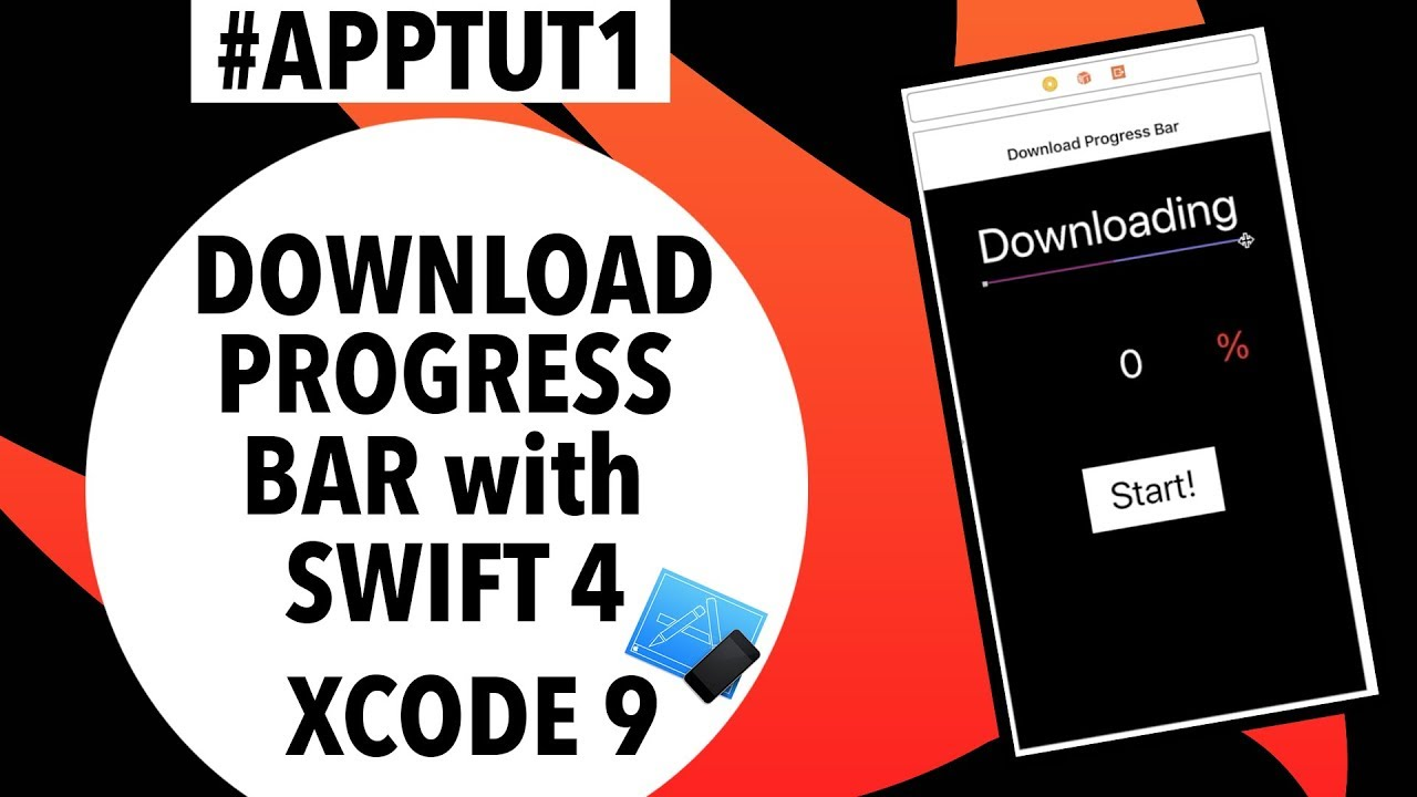 How To Create a Download Progress Bar with Swift 4 & XCode 9 || #AppTut1