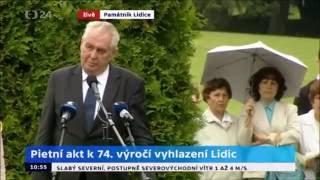 Prezident Zeman: Lidice varují! Neonacismus ohrožuje naši společnost