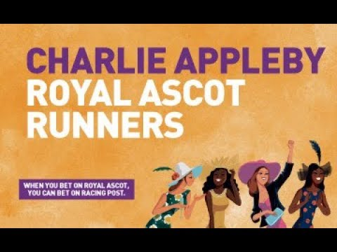 Charlie Appleby on his Royal Ascot runners