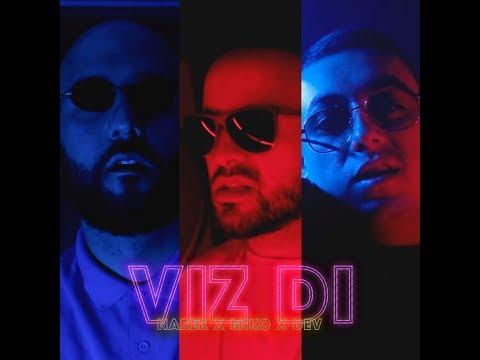 NAREK METS - VIZ DI feat. DEV , MikS (Official Music Video)