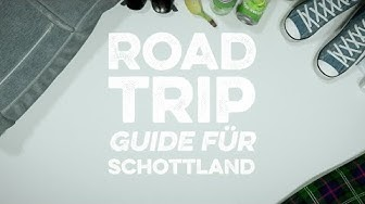 Roadtrip-Guide für Schottland