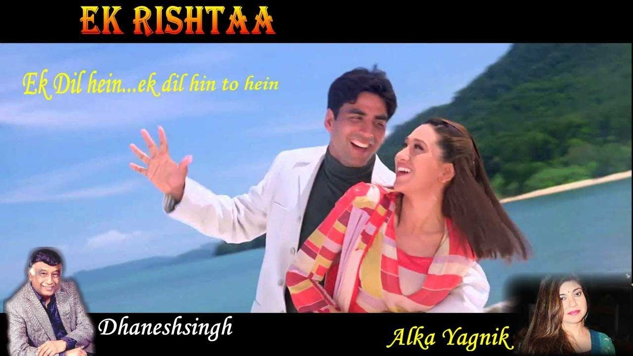 Ek Rishtaa - The Bond of Love movie full hd video song download